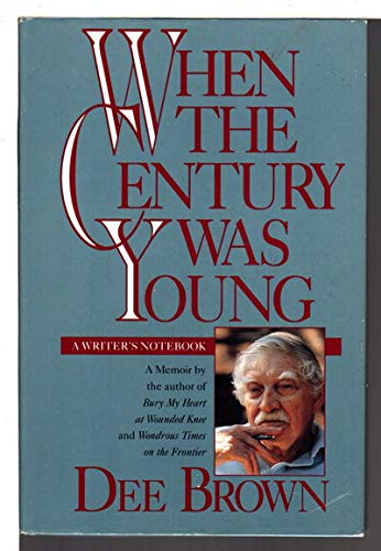 9780874832679: When the Century Was Young