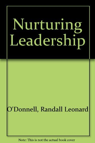 9780874832969: Nurturing Leadership