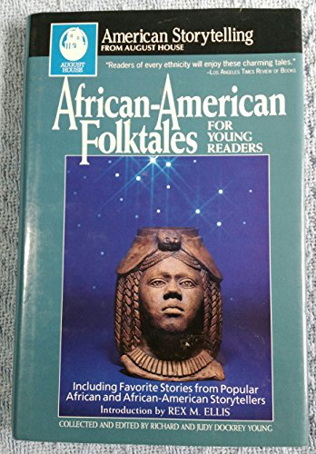 9780874833089: African-American Folktales for Young Readers: Including Favorite Stories from African and African-American Storytellers (American Storytelling)