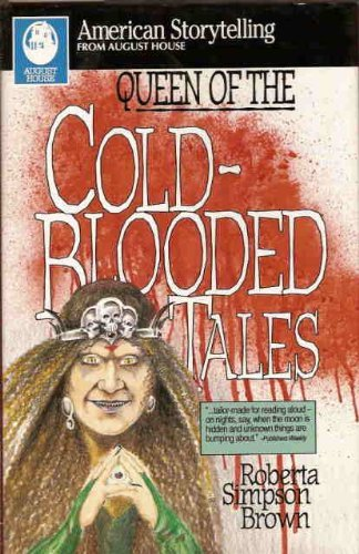 Queen of the Cold-Blooded Tales (American Storytelling): Brown, Robert Simpson