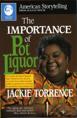 The Importance of Pot Liquor: Torrence Jackie