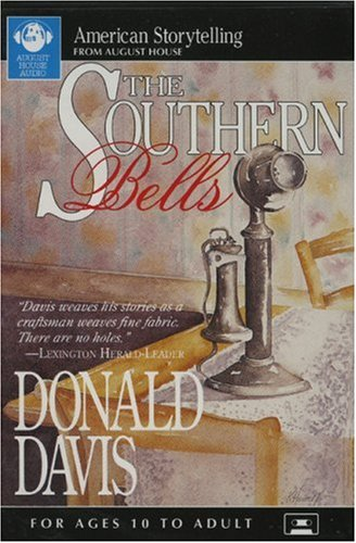 Southern Bells (American Storytelling): Davis, Donald