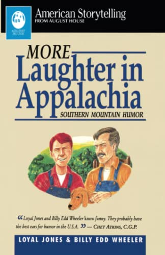 More Laughter in Appalachia: Southern Mountain Humor: Jones, Loyal;Wheeler, Billy