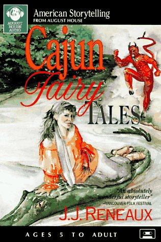 9780874834390: Cajun Fairy Tales (American Storytelling)