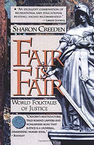 9780874834772: Fair Is Fair: World Folktales of Justice