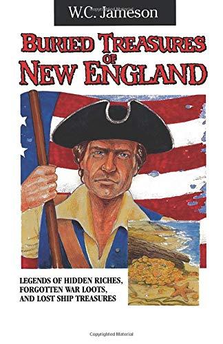 9780874834857: Buried Treasures of New England (Buried Treasures Series/W.C. Jameson)