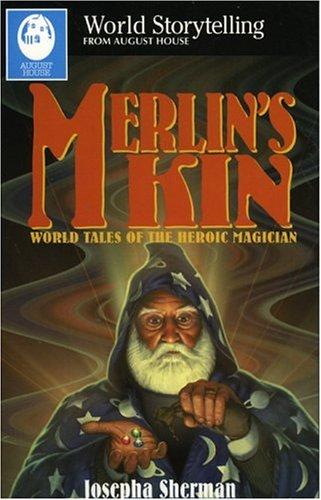 9780874835199: Merlin's Kin (World Storytelling)