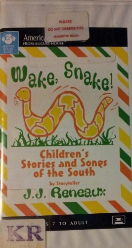 9780874835366: Wake, Snake!: Children's Stories and Songs of the South (American Storytelling)