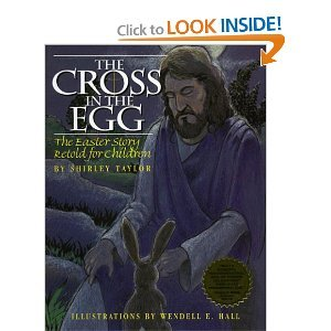 9780874835496: The Cross in the Egg: The Easter Story Retold for Children