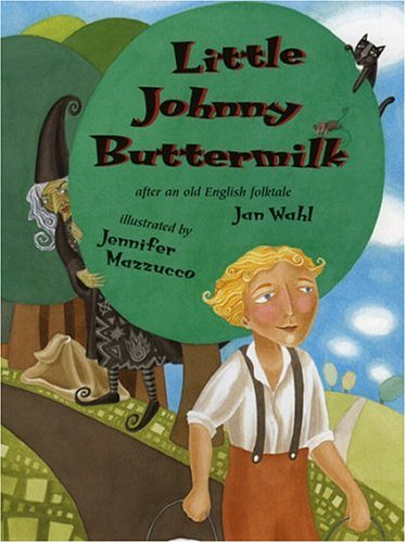 9780874835595: Little Johnny Buttermilk