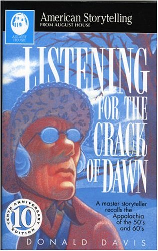 9780874836059: Listening for the Crack of Dawn (American Storytelling)