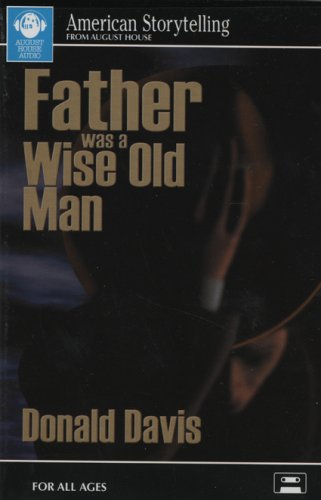 Father Was a Wise Old Man: Davis, Donald