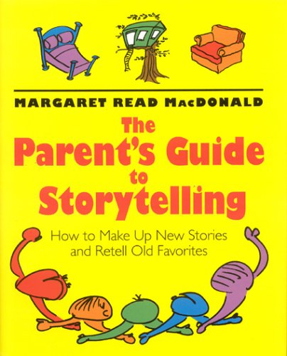9780874836196: Parents' Guide to Storytelling