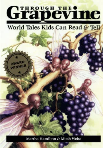 9780874836240: Through the Grapevine: World Tales Kids Can Read & Tell