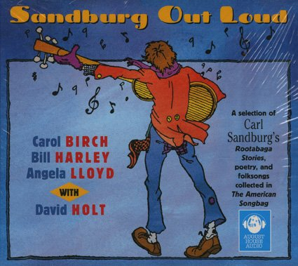 Sandburg Out Loud: Sandburg, Carl; Birch,