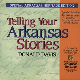 9780874836806: Telling Your Arkansas Stories