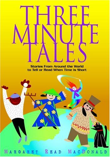 9780874837285: Three-Minute Tales: Stories from Around the World to Tell or Read When Time Is Short