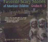 9780874837438: Favorite Scary Stories of American Children (Grades K-3)