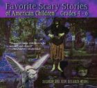 9780874837445: Favorite Scary Stories of American Children (Grades 4-6)
