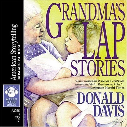 Grandma s Lap Stories: Donald Davis