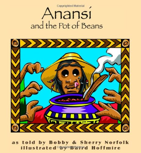 9780874838114: Anansí and the Pot of Beans (Story Cove)