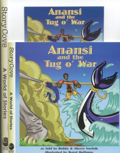 9780874838404: Anansi and the Tug O' War (Welcome to Story Cove)