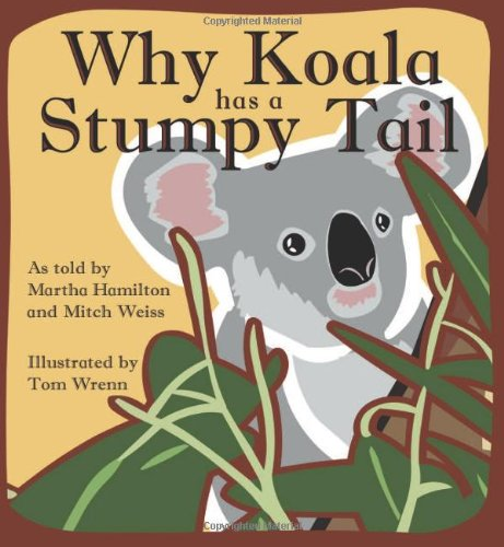 9780874838794: Why Koala Has a Stumpy Tail