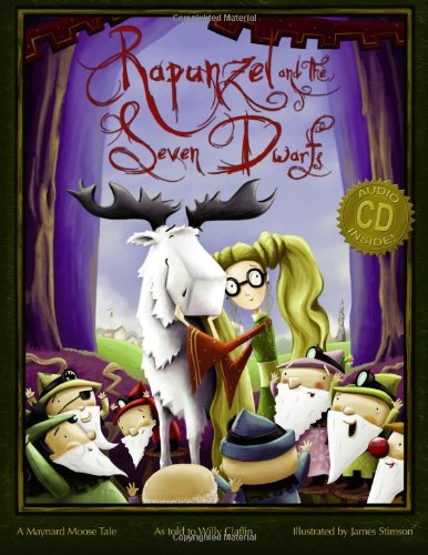 9780874839142: Rapunzel and the Seven Dwarfs: A Maynard Moose Tale