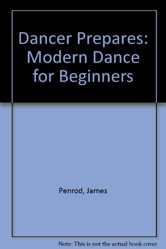 9780874841367: Dancer Prepares: Modern Dance for Beginners