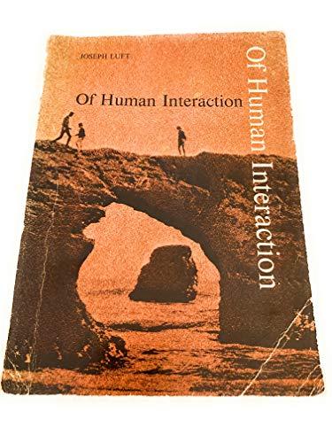 Of Human Interaction: The Johari Model: Luft, Joseph