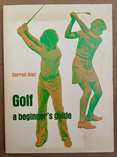 9780874842166: Golf: a beginner's guide