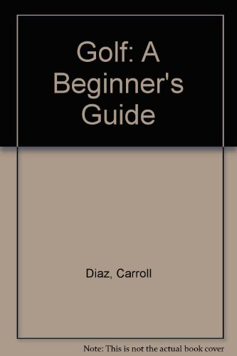 9780874842173: Golf: A Beginner's Guide