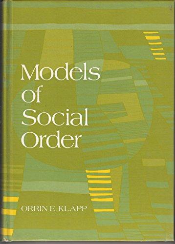 Models of social order: An introduction to: Orrin Edgar Klapp