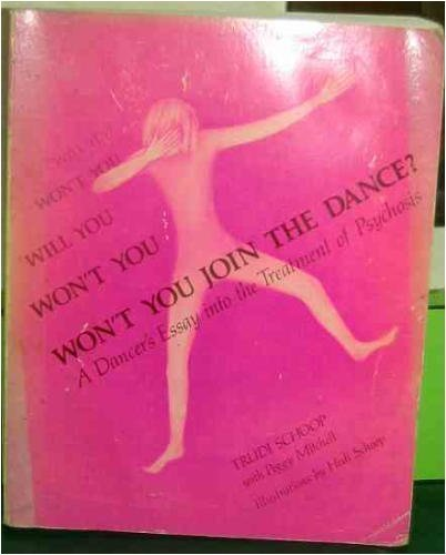 9780874842296: Won't You Join the Dance?: Dancer's Essay into the Treatment of Psychosis