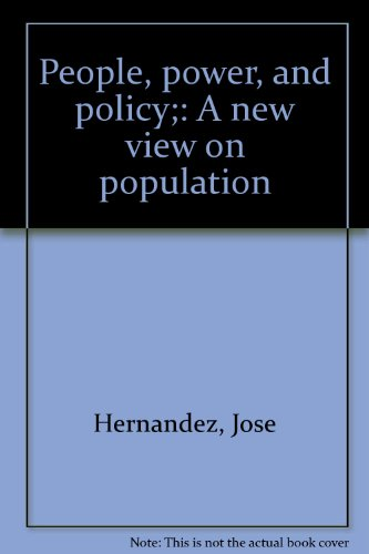 People, power, and policy;: A new view: Jose Hernandez