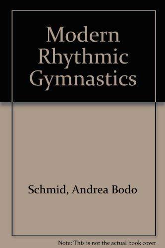 Modern Rhythmic Gymnastics: Schmid, Andrea Bodo