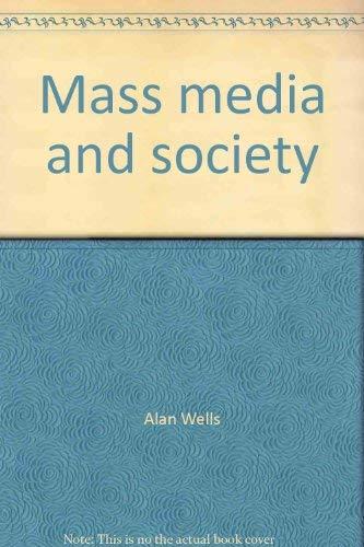 9780874843347: Mass media and society