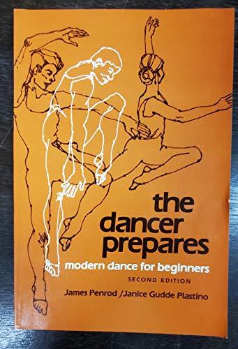 9780874843408: Dancer Prepares: Modern Dance for Beginners