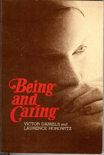 9780874843743: Being and Caring: A Journey to Self
