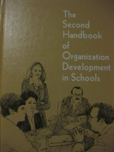 The Second Handbook of Organization Development in: Schmuck, Richard A.;