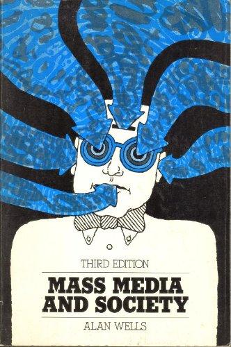 9780874844306: Mass media and society