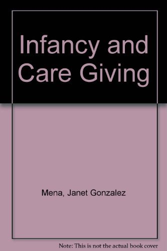 Infancy and caregiving: Gonzalez-Mena, Janet