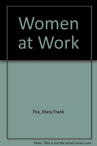 9780874845259: Women at Work