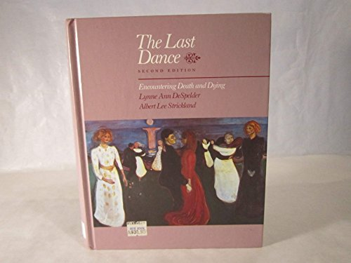 9780874845358: The Last Dance: Encountering Death and Dying