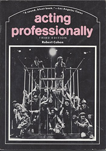 9780874845396: Acting Professionally: Raw Facts About Careers in Acting