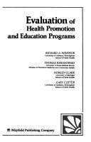 9780874845617: Evaluation of Health Promotion and Health Education Programs