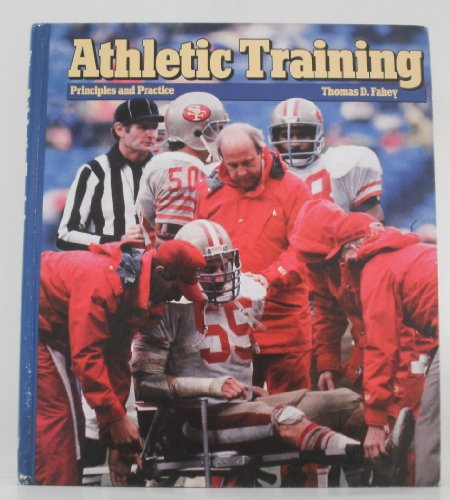 9780874845822: Athletic Training: Principles and Practice