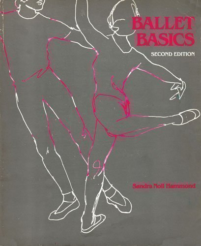 BALLET BASICS (2nd Edition)