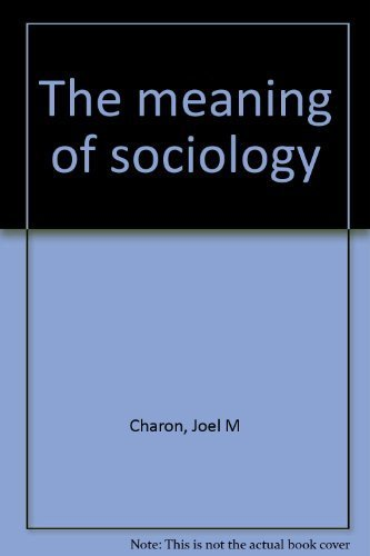 9780874846126: The meaning of sociology