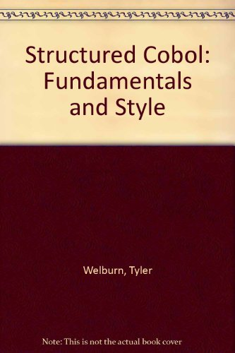 9780874846744: Structured Cobol: Fundamentals and Style